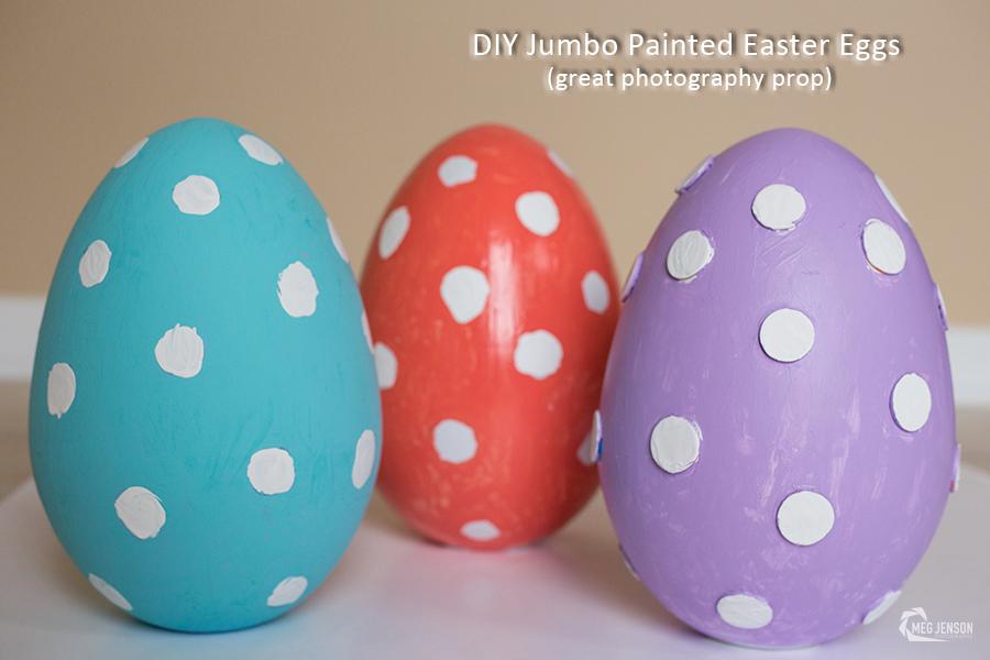 DIY Jumbo Painted Easter Eggs