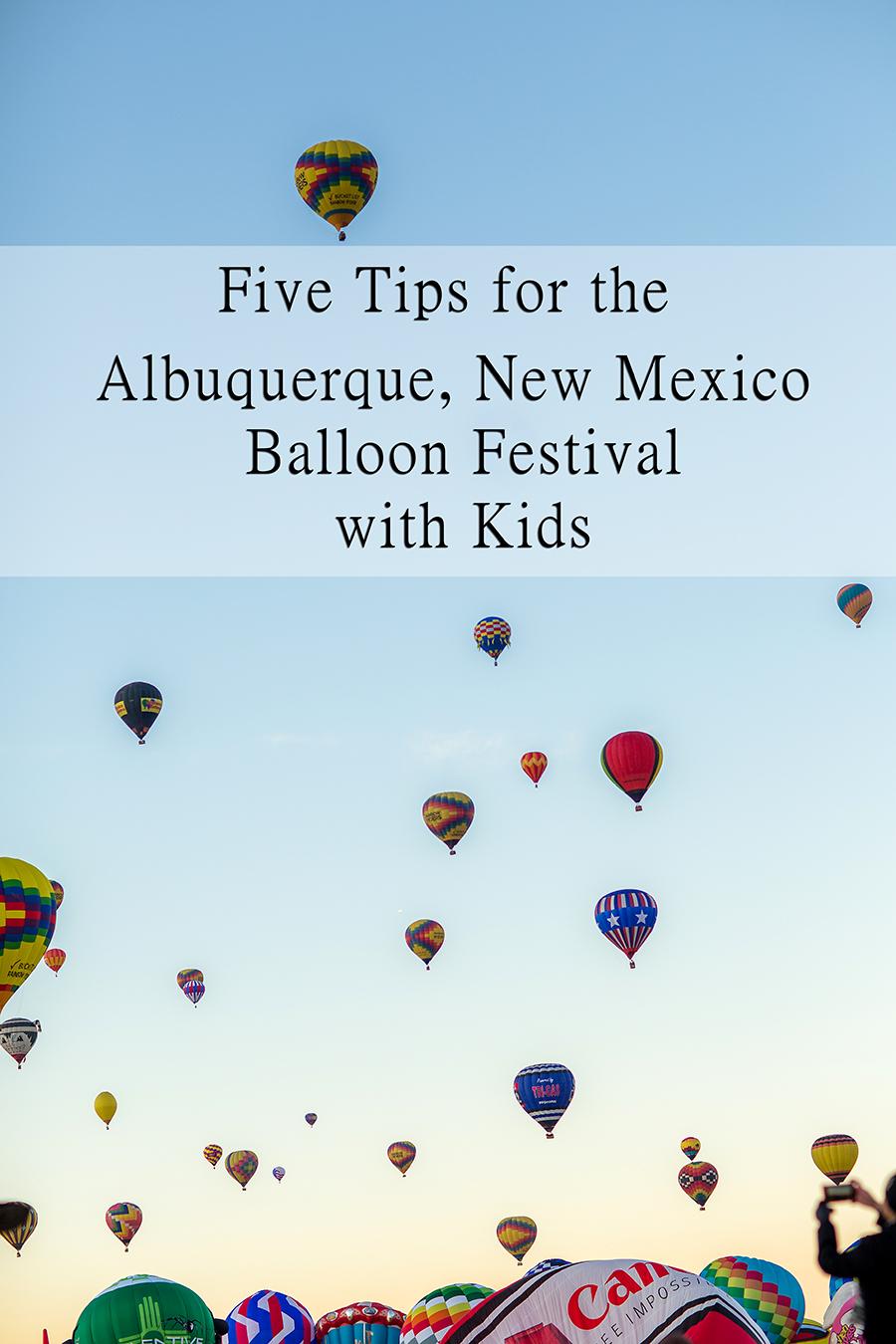 Hot Air Balloon Festival Albuquerque New Mexico with Kids